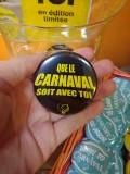 Badge que le Carnaval soit avec toi