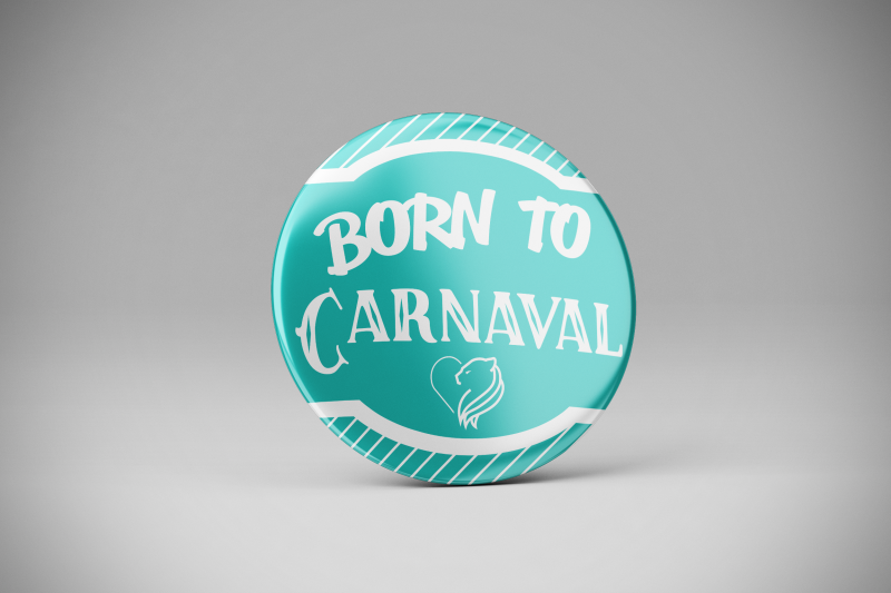 Badge born to carnaval